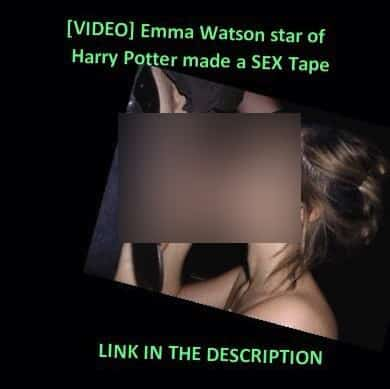 [VIDEO] Emma Watson star of Harry Potter made a sex tape