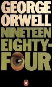 1984, by George Orwell.
