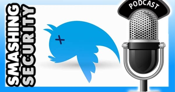 Smashing Security 013: Assault with a deadly tweet