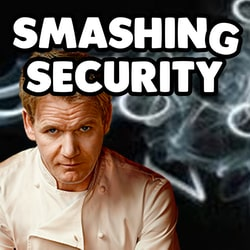 Smashing Security podcast #024: Reality Winner, Gordon Ramsay and a leaky bucket
