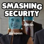 Smashing Security #078: Hounds hunt hackers, too-human Google AI, and ethnic recognition tech - WTF?