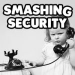 Smashing Security #084: No! My voice is not my password