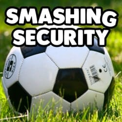 Smashing Security podcast #082: World Cup cybersecurity, crypto crashes, and a bang of a password fail