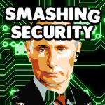 Smashing Security #087: How Russia hacked the US election