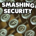 Smashing Security #089: Data breaches, ransomware, Bitcoin robberies, and typewriters