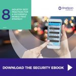 8 Industry Best Practices for a Successful Mobile First Strategy (eBook by OneSpan)