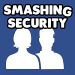 Smashing Security #098: A Facebook omnishambles