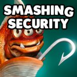 Smashing Security #104: The world's most evil phishing test, and cyborgs in the workplace  - ss episode 104 thumb 150x150 - Smashing Security #104: The world's most evil phishing test, and cyborgs in the workplace