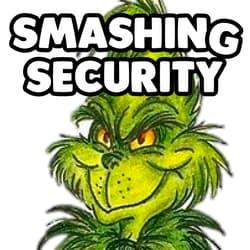 Smashing Security podcast #106: Google Maps, Fed phishing, and Grinch bots