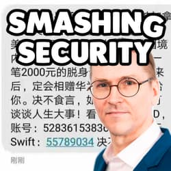 Smashing Security podcast #108: Hoaxes, Huawei and chatbots – with Mikko Hyppönen