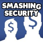 Smashing Security #110: What? You can get paid to leave Facebook?