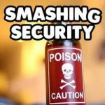 Smashing Security #124: Poisoned porn ads, the A word, and why why why Wipro?