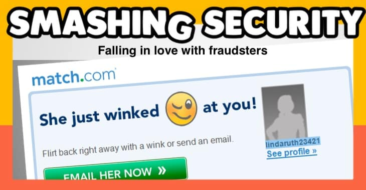 Smashing Security #149: Falling in love with fraudsters