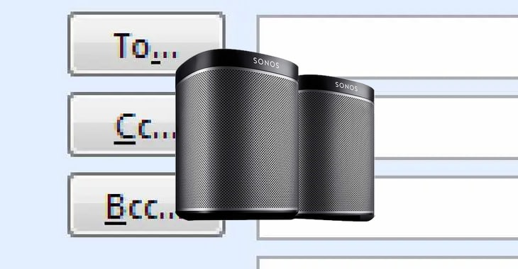 Sonos goofs again - this time revealing customers' email addresses in Cc: blunder