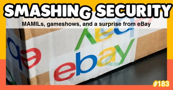 Smashing Security podcast #183: MAMILs, gameshows, and a surprise from eBay