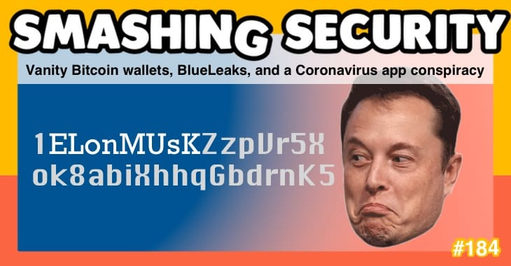 Smashing Security podcast #184: Vanity Bitcoin wallets, BlueLeaks, and a Coronavirus app conspiracy
