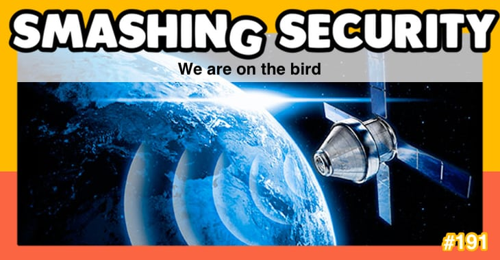 Smashing Security podcast #191: We are on the bird
