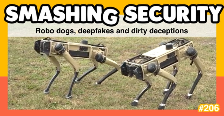 Smashing Security podcast #206: Robo dogs, deepfakes and dirty deceptions with Tim Harford